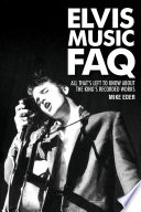 Elvis Music FAQ
