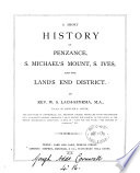 A Short History of Penzance  S  Michael s Mount  S  Ives  and the Land s End District Book PDF