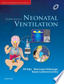 Essentials Of Neonatal Ventilation 1st Edition E Book
