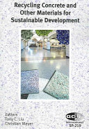 Recycling Concrete and Other Materials for Sustainable Development Book