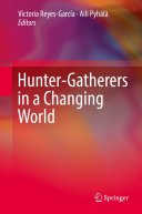 Hunter-gatherers in a Changing World