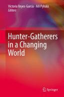 Hunter-gatherers in a Changing World [Pdf/ePub] eBook