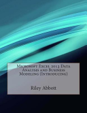 Microsoft Excel 2013 Data Analysis and Business Modeling  Introducing  Book
