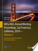 IAEG AEG Annual Meeting Proceedings  San Francisco  California  2018   Volume 2