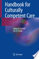 """Handbook for Culturally Competent Care"" by Larry D. Purnell, Eric A. Fenkl"