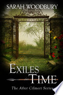 Exiles in Time  The After Cilmeri Series Book 5