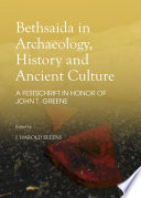 Bethsaida in Archaeology  History and Ancient Culture
