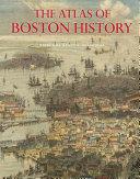 The Atlas of Boston History Pdf/ePub eBook