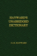 Hayward s Unabridged Dictionary