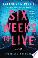 Six Weeks to Live Book
