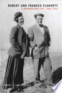 Robert And Frances Flaherty