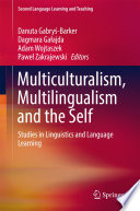 Multiculturalism, Multilingualism and the Self