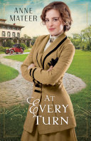 At Every Turn by Anne Mateer PDF