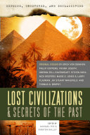 Exposed  Uncovered    Declassified  Lost Civilizations   Secrets of the Past