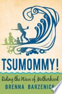 Tsumommy