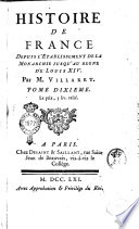 Histoire de France, depuis l'établissement de la monarchie iusqu'au regne de Louis 14. Par m. l'abbé Velly ... Tome premier [- trentieme]