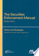 The Securities Enforcement Manual