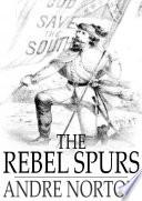 Download The Rebel Spurs Epub