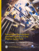 Sustainable Development and Management of the Shallow Subsurface