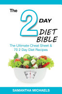 2 Day Diet Bible  The Ultimate Cheat Sheet   70 2 Day Diet Recipes