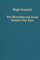 The Byzantine and Early Islamic Near East
