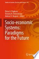 Socio-economic Systems: Paradigms for the Future