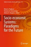 Socio economic Systems  Paradigms for the Future