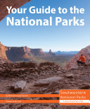 Your Guide to the National Parks of the Southwest [Pdf/ePub] eBook
