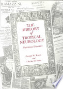 The History of Tropical Neurology