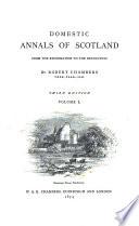Domestic Annals of Scotland