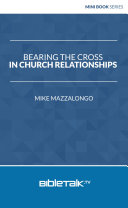 Bearing the Cross in Church Relationships