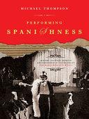 Performing Spanishness