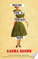 Recipe For A Perfect Wife Book PDF