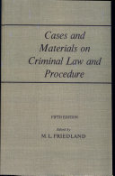 Cases and Materials on Criminal Law and Procedure