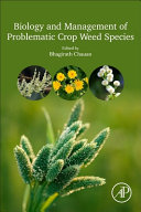 Biology and Management of Problematic Crop Weed Species