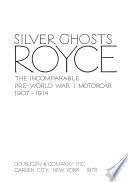 Twenty Silver Ghosts Rolls-Royce