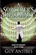 A Sorcerer's Diplomacy