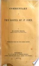 A Commentary On The Gospel Of St John