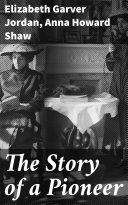 The Story of a Pioneer [Pdf/ePub] eBook