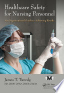 Healthcare Safety for Nursing Personnel Book