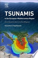 Tsunamis In The European Mediterranean Region Book PDF