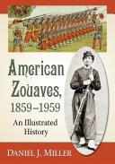 American Zouaves  1859 1959