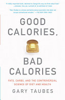 Good Calories  Bad Calories Book