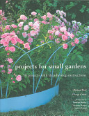 Projects for Small Gardens