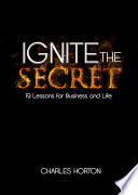 Ignite the Secret