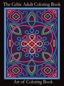 The Celtic Adult Coloring Book
