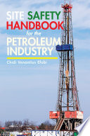 Site Safety Handbook for the Petroleum Industry Book