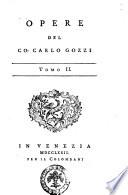 Opere del co. Carlo Gozzi tomo 1. [-tomo 8.]