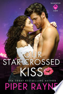 Our Star Crossed Kiss Book PDF