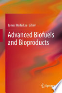 Advanced Biofuels and Bioproducts Book